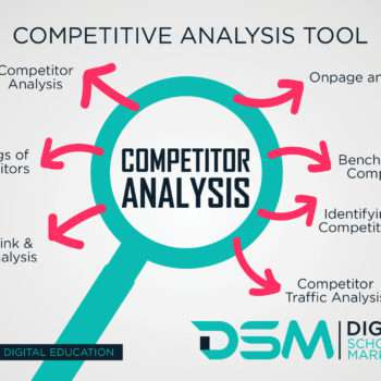 DSM Digital School of Marketing- Competitor Analysis